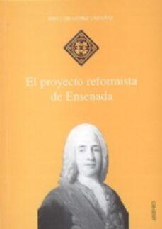 Libros electrónicos gratis descargar literatura inglesa EL PROYECTO REFORMISTA DE ENSENADA