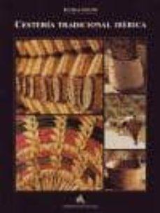 Descargas de libros electrónicos epub LA CESTERIA TRADICIONAL IBERICA (2ª ED.) (Spanish Edition) 9788492355150 de BIGNIA KUONI iBook