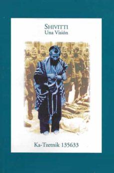 Ebooks portugueses descargar SHIVITTI: UNA VISION 9788492393350