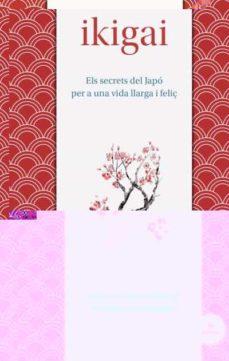ikigai (català)-hector garcia-francesc miralles-9788492920150