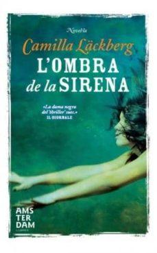 Descargas de libros de texto gratis ebook L OMBRA DE LA SIRENA