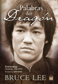 palabras del dragon: entrevistas (1958-1973)-john little-9788493540050