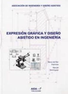 Descargas de libros gratis para Android EXPRESION GRAFICA Y DISEÑO ASISTIDO EN INGENIERIA