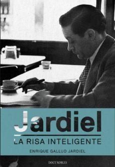 jardiel. la risa inteligente-enrique gallud jardiel-9788494158650