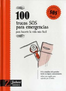 Descargar pdf de google books 100 TRUCOS SOS PARA EMERGENCIAS: PARA HACERTE LA VIDA MAS FACIL