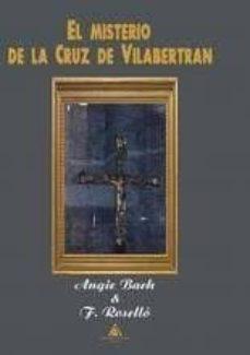 Descargas gratuitas ebook mobi EL MISTERIO DE LA CRUZ DE VILABERTRAN 9788494615450