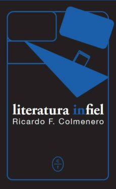 Descargar Ebooks para iPhone gratis LITERATURA INFIEL 9788494913150 MOBI RTF