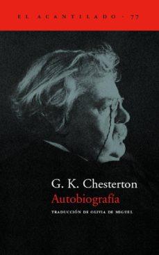 autobiografia-g.k. chesterton-9788496136250