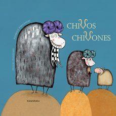 Descargar CHIVOS CHIVONES gratis pdf - leer online