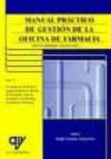 manual practico de gestion de la oficina de farmacia (volumen ii)-adolfo gonzalez goicoechea-9788496709850