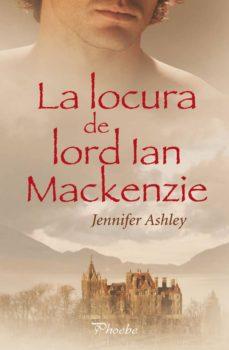 la locura de lord ian mackenzie-jennifer ashley-9788496952850
