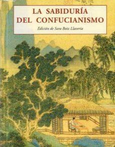 la sabiduria del confucianismo-sara boix llaveria-9788497169950