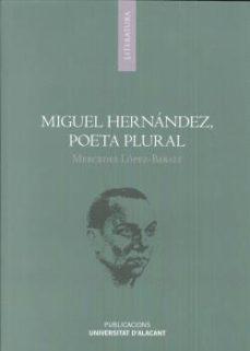 Permacultivo.es Miguel Hernandez Poeta Plural Image