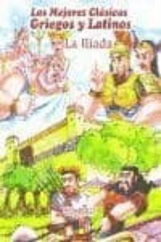 Followusmedia.es La Iliada (Los Mejores Clasicos Griegos Y Latinos) Image