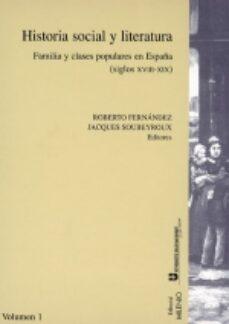 HISTORIA SOCIAL Y LITERATURA. FAMILIA Y CLASES POPULARES EN ESPAÑ A - ROBERTO FERNANDEZ | Adahalicante.org