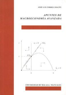 apuntes de macroeconomía avanzada-jose luis torres chacon-9788497474450