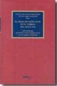 el derecho mercantil en el umbral del siglo xxi:libro homenaje al prof. dr. carlos fernandez-novoa en su octagesimo cumpleaños-carlos fernandez-novoa-angel garcia vidal-9788497687850