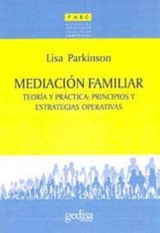 mediacion familiar: teoria y practica: principios y estrategias o perativas-lisa parkinson-9788497840750