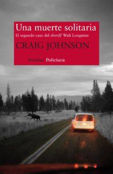 una muerte solitaria-craig johnson-9788498418750