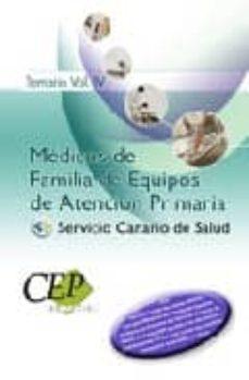 Eldeportedealbacete.es Oposiciones Medicos De Familia De Equipos De Atencion Primaria Se Rvicio Canario De Salud. Temario Vol. Iv Image