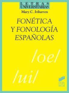 fonética y fonología españolas (ebook)-mary c. iribarren-9788499580050