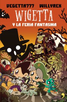 wigetta y la feria fantasma-9788499986050