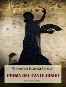 Poema Del Cante Jondo Ebook García Lorca Federico Descargar Libro Pdf O Epub 9788827567050