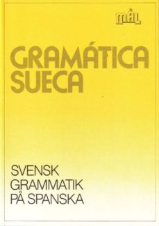 Descargar GRAMATICA SUECA: SVENSK GRAMMATIK PA SPANKA gratis pdf - leer online