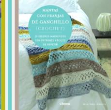 Los mejores ebooks 2018 descargar MANTAS CON FRANJAS DE GANCHILLO: 20 DISEÑOS MAGNIFICOS CON PATRONES FACILES DE REPETIR de  (Spanish Edition) 9789463591850
