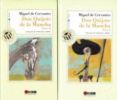 DON QUIJOTE DE LA MANCHA PARTES I Y II - MIGUEL DE CERVANTE |