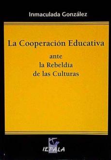 Upgrade6a.es La Cooperación Educativa Ante La Rebeldía De Las Culturas Image