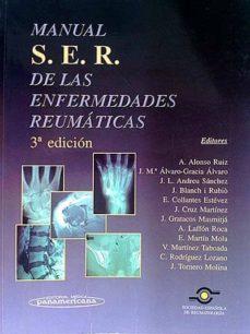 MANUAL S. E. R. DE LAS ENFERMEDADES REUMÁTICAS - SOCIEDAD ESPAÑOLA DE REUMATOLOGÍA | Adahalicante.org