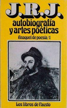J.R.J. AUTOBIOGRAFÍA Y ARTES POÉTICAS - VILLAR; ARTURO DEL | Adahalicante.org