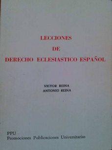 LECCIONES DE DERECHO ECLESIÁSTICO ESPAÑOL - VV.AA | Adahalicante.org