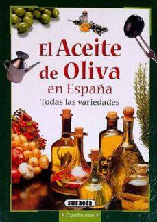 EL ACEITE DE OLIVA EN ESPAÑA - VVAA | Triangledh.org