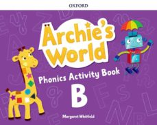 Pdf descargar libros en ingles ARCHIE S WORLD B PHONICS AB de