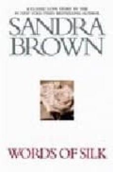 words of silk-sandra brown-9780446614160