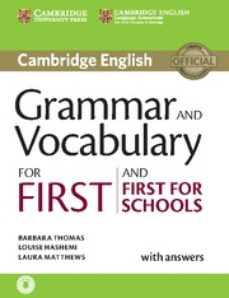 Descargar GRAMMAR AND VOCABULARY FOR FIRST AND FIRST FOR SCHOOLS BOOK WITH ANSWERS AND AUDIO gratis pdf - leer online