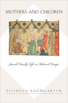 mothers and children (ebook)-elisheva baumgarten-9781400849260