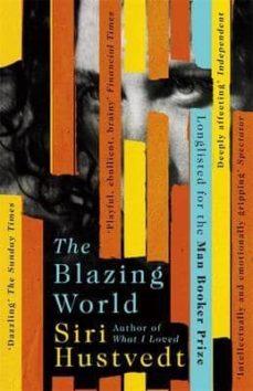 Foro de descarga de libros electrónicos rapidshare THE BLAZING WORLD en español de SIRI HUSTVEDT PDB PDF RTF