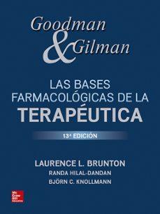 Libros gratis para descargar en mi ipod GOODMAN & GILMAN LAS BASES FARMACOLÓGICAS DE LA TERAPÉUTICA 13ª EDICIÓN in Spanish RTF MOBI