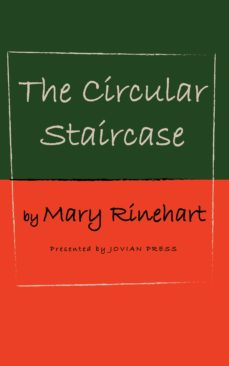 the circular staircase (ebook)-mary rinehart-9781537807560