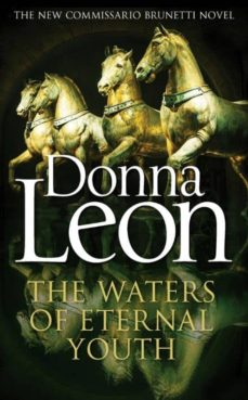 Buscar libros de descarga isbn THE WATERS OF ETERNAL YOUTH de DONNA LEON  (Literatura española)