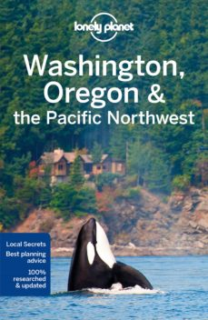 washington, oregon & the pacific northwest 2017 (7th ed.) (ingles ) (lonely planet)-9781786573360
