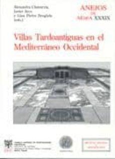 Inmaswan.es Villas Tardoantiguas En El Mediterraneo Occidental (Anejos Del Ac Chivo Español De Arqueologia Xxxix) Image
