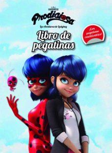 Chapultepecuno.mx Prodigiosa: Las Aventuras De Ladybug. Libro De Pegatinas Image