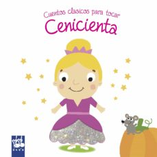 Mrnice.mx Cenicienta: Cuentos Clasicos Para Tocar Image