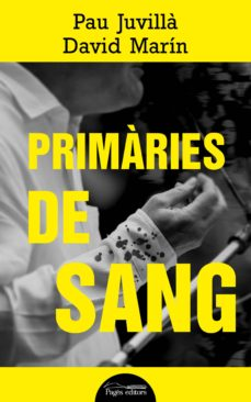 Descargar libro de ingles fb2 PRIMÀRIES DE SANG de PAU JUVILLA BALLESTER 9788413030760 (Literatura española)