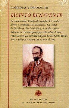 comedias y dramas iii-jacinto benavente-9788415255260