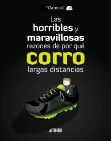 las horribles y maravillosas razones de por que corro largas distancias-mathew inman-9788415685760